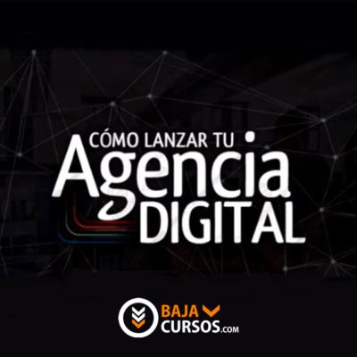Como Lanzar Tu Agencia Digital – John Dani