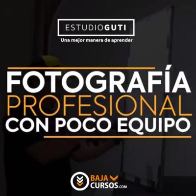 Fotografia Profesional con Poco Equipo – Estudio Guti