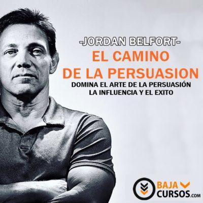El camino de la persuasion – Jordan Belfort