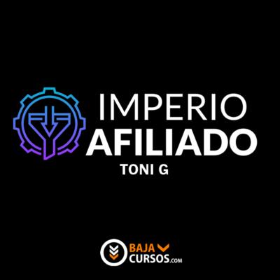 Imperio Afiliado – Toni G