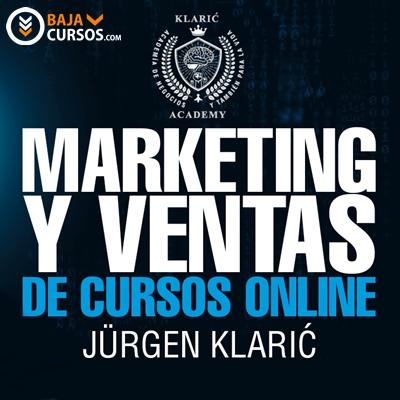 Marketing y Ventas de Cursos Online – Jurgen Klaric