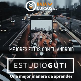 Mejores fotos con tu Android – Estudio Guti