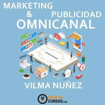 Marketing Omnicanal- Vilma Nuñez