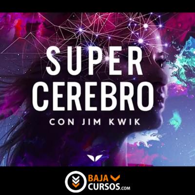 Super Cerebro – Jim Kwik