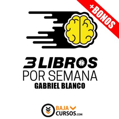 3 Libros Por Semana – Gabriel Blanco