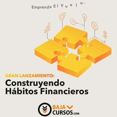 Construyendo Habitos Financieros – i11