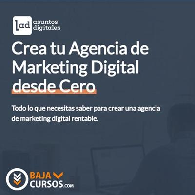 Crea tu Agencia de Marketing Digital – Asuntos Digitales