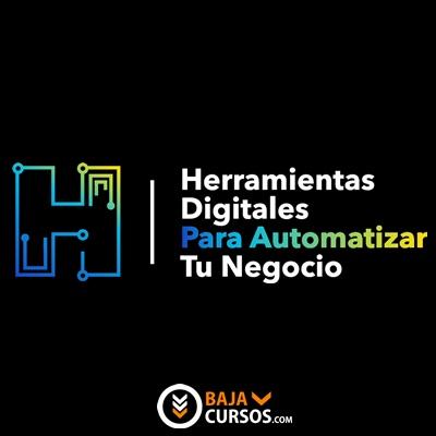 Herramientas Digitales para Automatizar tu Negocio – David Saucedo