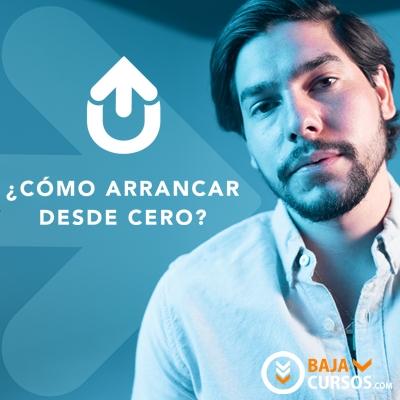 ¿Cómo arrancar desde cero? – Luis Carlos Samano – i11