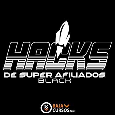Hacks de Super Afiliados BLACK 2021 – Erick Rodriguez