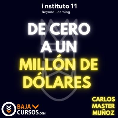 De 0 a 1 Millón de Dólares – Carlos Samano i11