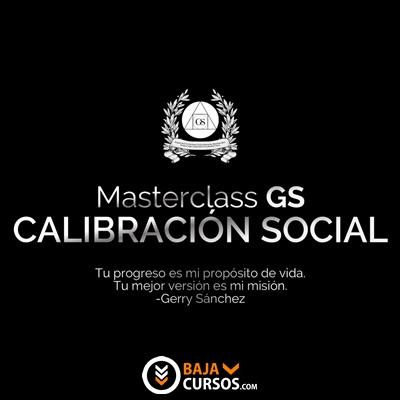 Calibración Social – Gerry Sanchez