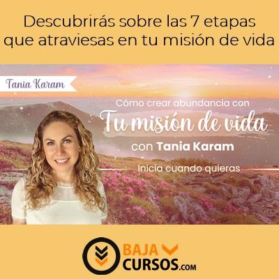 Cómo Crear Abundancia con tu Misión de Vida – Tania Karam